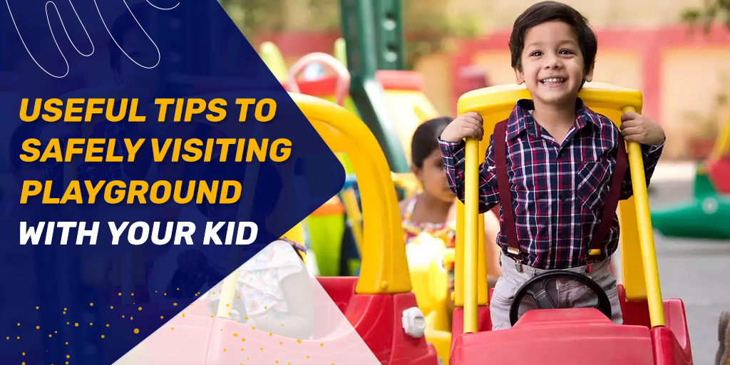 Heading Back to the Playground with Your Kids? Here is What You Need to Know to Ensure Safety