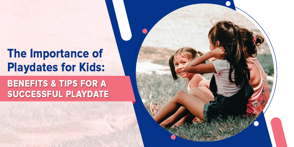 Playdates for Kids